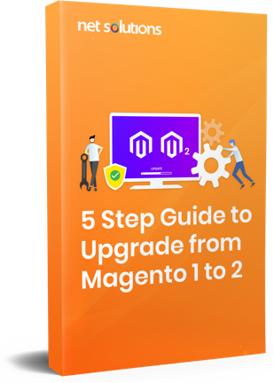 5 Step Guide to Upgrade from Magento 1 to 2