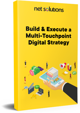 Build & Execute Multi-Touchpoint Digital Strategy