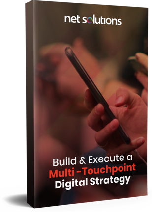 Build & Execute a Multi-Touchpoint Digital Strategy