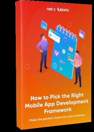How to Pick the Right Mobile App Development Framework